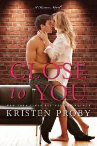 Review: Close to You by Kristen Proby