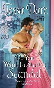 Review: Do You Want to Start a Scandal by Tessa Dare