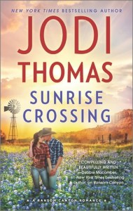 Review: Sunrise Crossing by Jodi Thomas