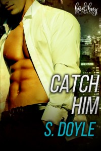 Review: Catch Him by S. Doyle