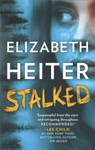 Review: Stalked by Elizabeth Heiter