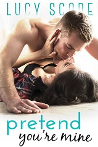 Review: Pretend You're Mine by Lucy Score