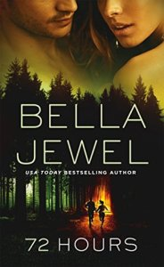 Ranty Review: 72 Hours by Bella Jewel