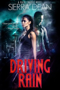 Review: Driving Rain by Sierra Dean