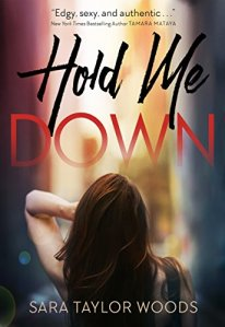 Review: Hold Me Down by Sara Taylor Woods