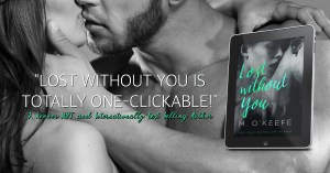 M. O'Keefe's Lost Without You Release Day Blitz