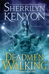 Review: Deadmen Walking by Sherrilyn Kenyon