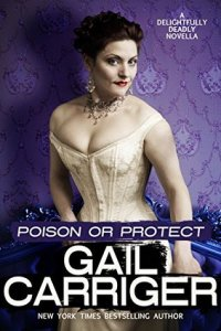 Review: Poison or Protect by Gail Carriger