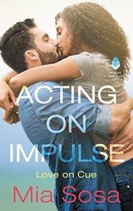 Review: Acting On Impulse by Mia Sosa