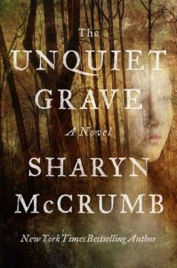 Review: The Unquiet Grave by Sharyn McCrumb