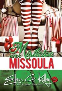 Review: Mistletoe Over Missoula by Ellen G. Kelley