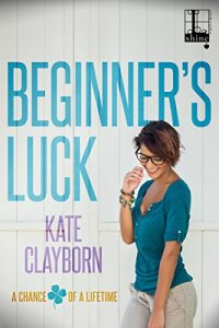 Review: Beginner's Luck by Kate Clayborn