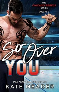 Review: So Over You by Kate Meader