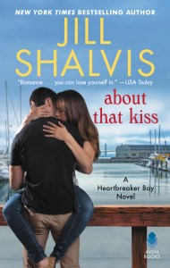 Release Day Feature: About That Kiss by Jill Shalvis