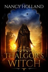 Review: Thalgor's Witch by Nancy Holland