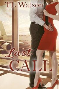 Review: Last Call by TL Watson