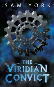 Review: The Viridian Convict by Sam York