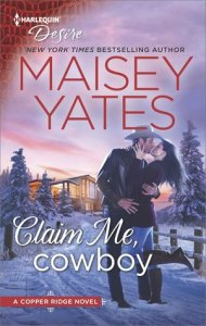 Review: Claim Me Cowboy by Maisey Yates