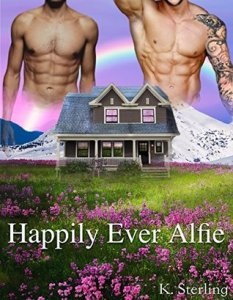 Review: Happily Ever Alfie by K. Sterling