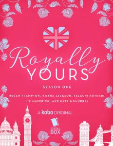 Feature: Royally Yours Serial Season One