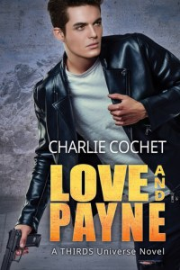 Feature: Love and Payne by Charlie Cochet