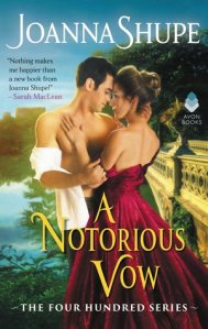 Review: A Notorious Vow by Joanna Shupe