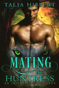 Feature: Mating the Huntress by Talia Hibbert