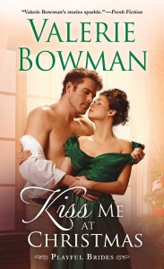 Sheena's Wistful/Wanton Wednesday! Feature: Kiss Me at Christmas by Valerie Bowman