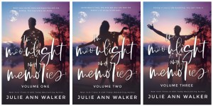 IN MOONLIGHT AND MEMORIES trilogy by Julie Ann Walker, is finally live!