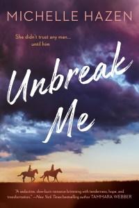 Excerpt: Unbreak Me by Michelle Hazen