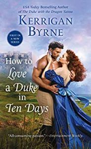 Review: How to Love a Duke in Ten Days by Kerrigan Byrne