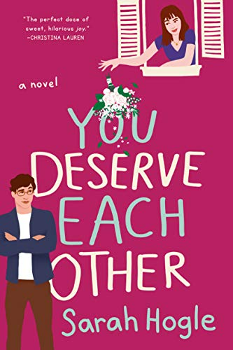 Cover of You Deserve Each Other by Sarah Hogle