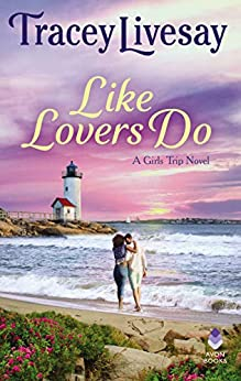Book cover of Like Lovers Do by Tracey Livesay