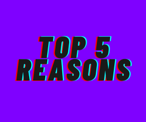 "Image- Purple background with the words ""Top 5 Reasons"" overlayed on it."