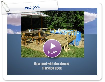 Click to play this Smilebox slideshow: new pool
