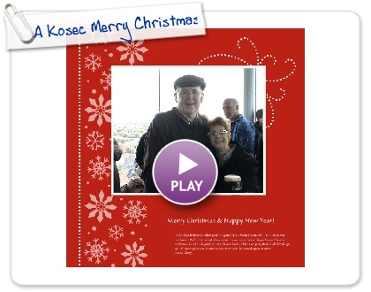 Click to play this Smilebox photobook: A Kosec Merry Christmas!