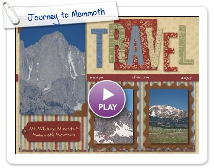Click to play Journey to Mammoth