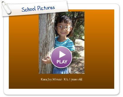 Click to play School Pictures