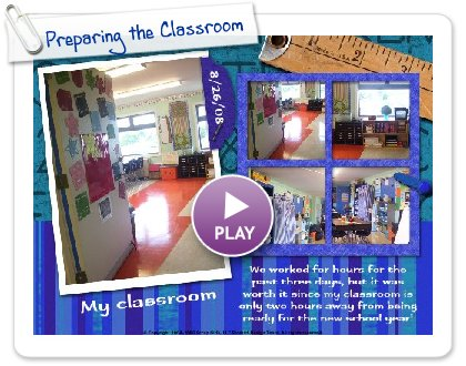 Click to play Preparing the Classroom