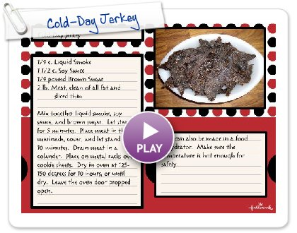 Click to play Cold-Day Jerkey