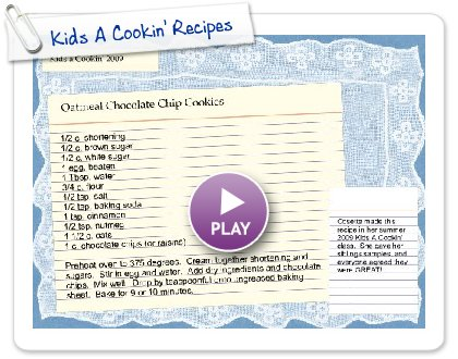 Click to play this Smilebox recipe: Kids A Cookin' Recipes