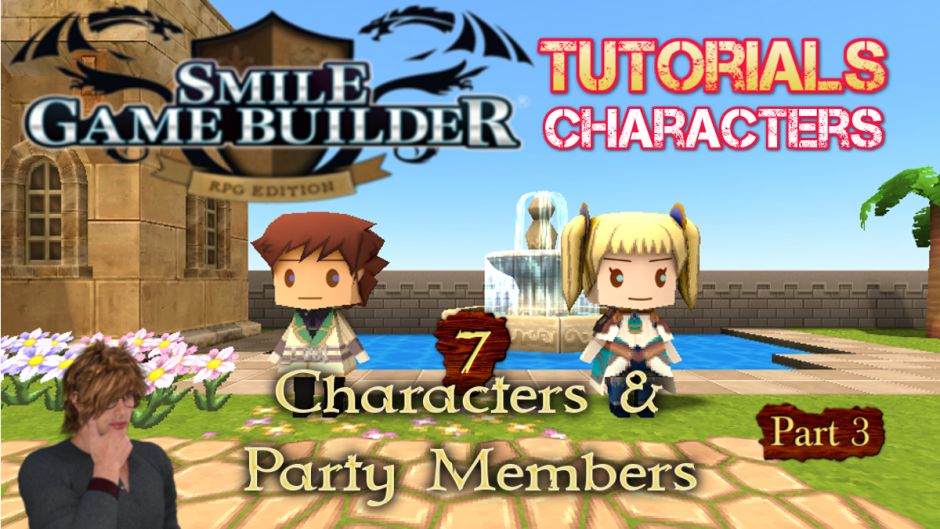 SGB Tutorial #7 - Characters & Party Members (Part 3)