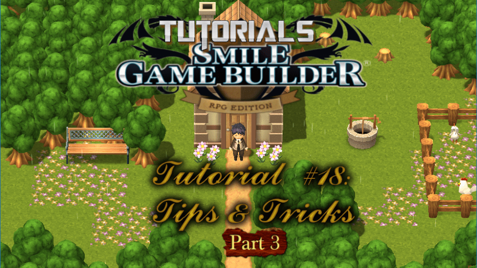Smile Game Builder Tutorial #18 - Tips & Tricks (Part 3)