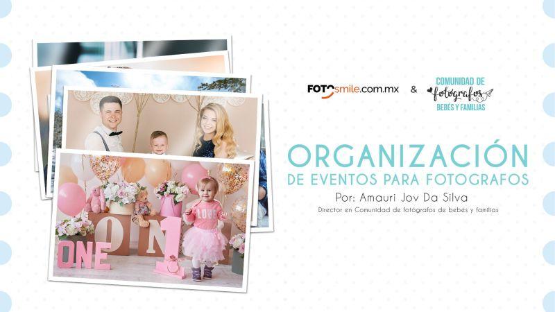 Webinar   Organización de Eventos para Fotógrafos