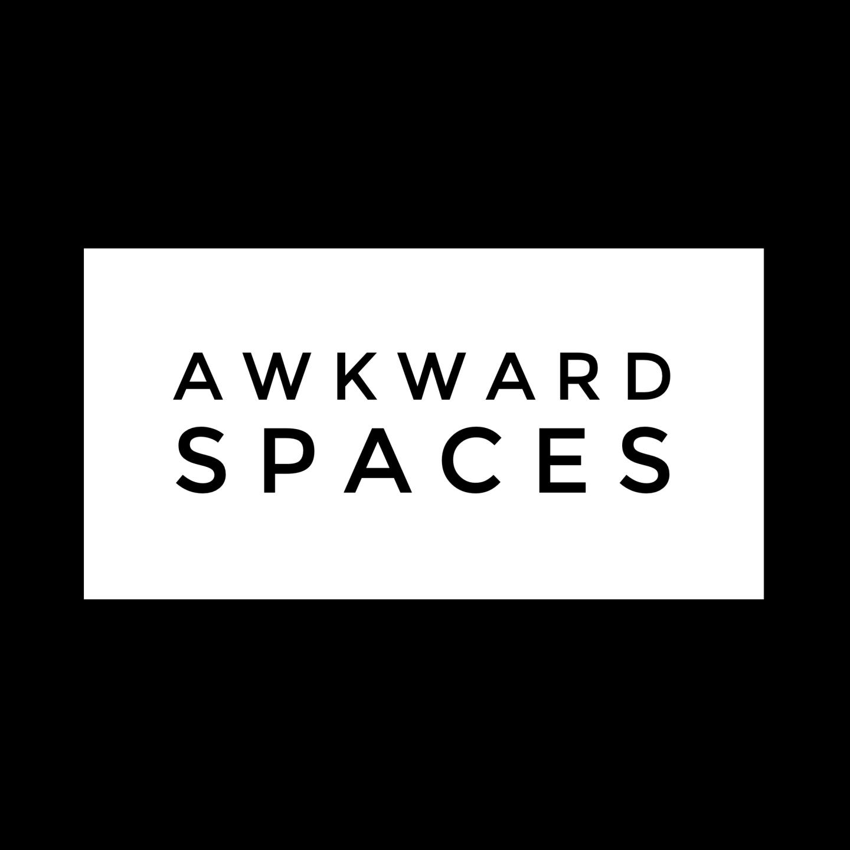 Awkward Spaces