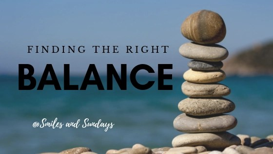 Finding the Right Balance