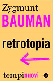 utopia retrotopia bauman