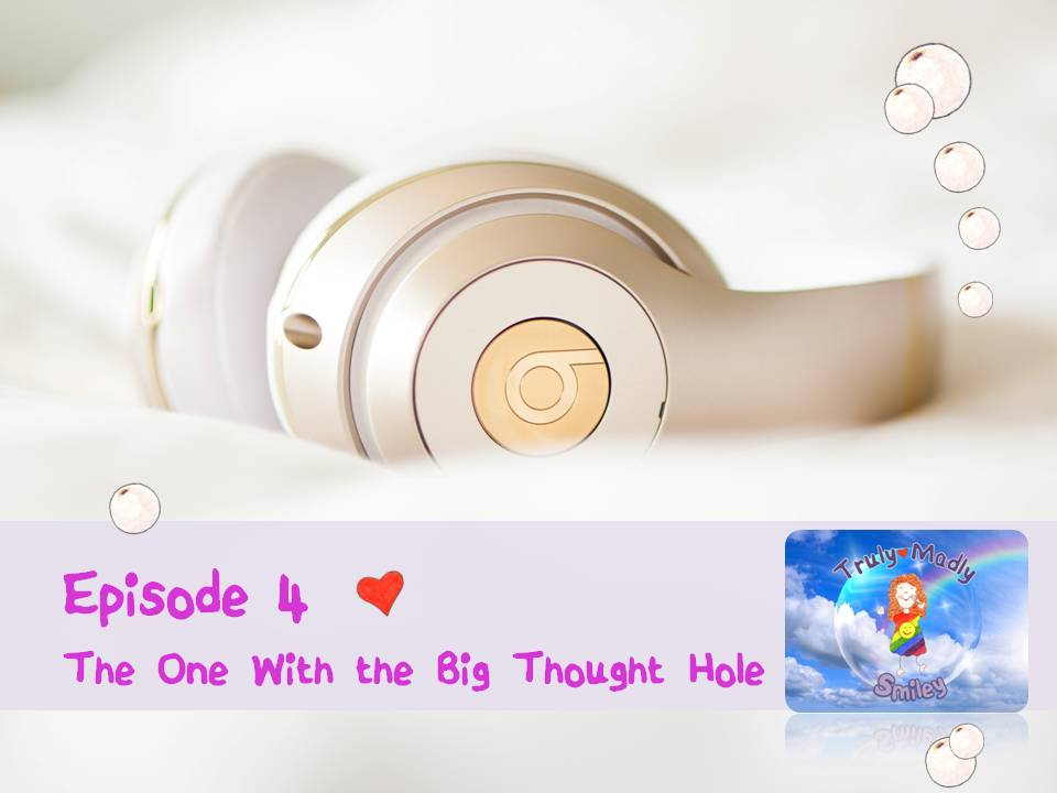 Episode 4 – The One With the Big Thought Hole