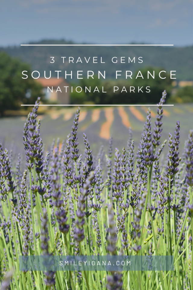 smileyioana.com | 3 Travel Gems in South France National Parks