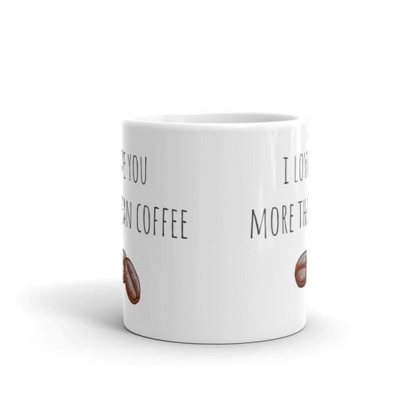 smileyioana.com | I Love You More Than Coffee White Coffee / Tea Mug